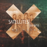 Satellites and Sirens